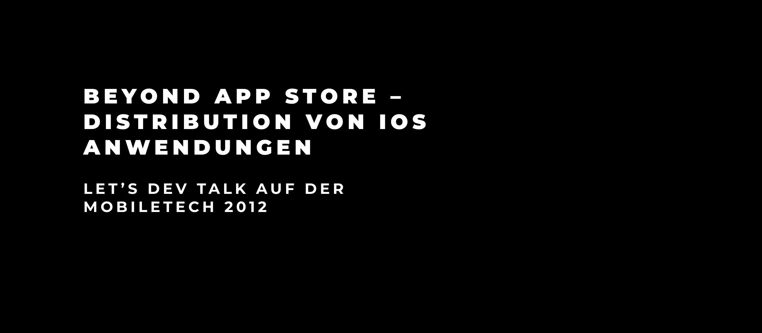 let's dev Blog | Beyond App Store – Distribution von iOS-Anwendungen
