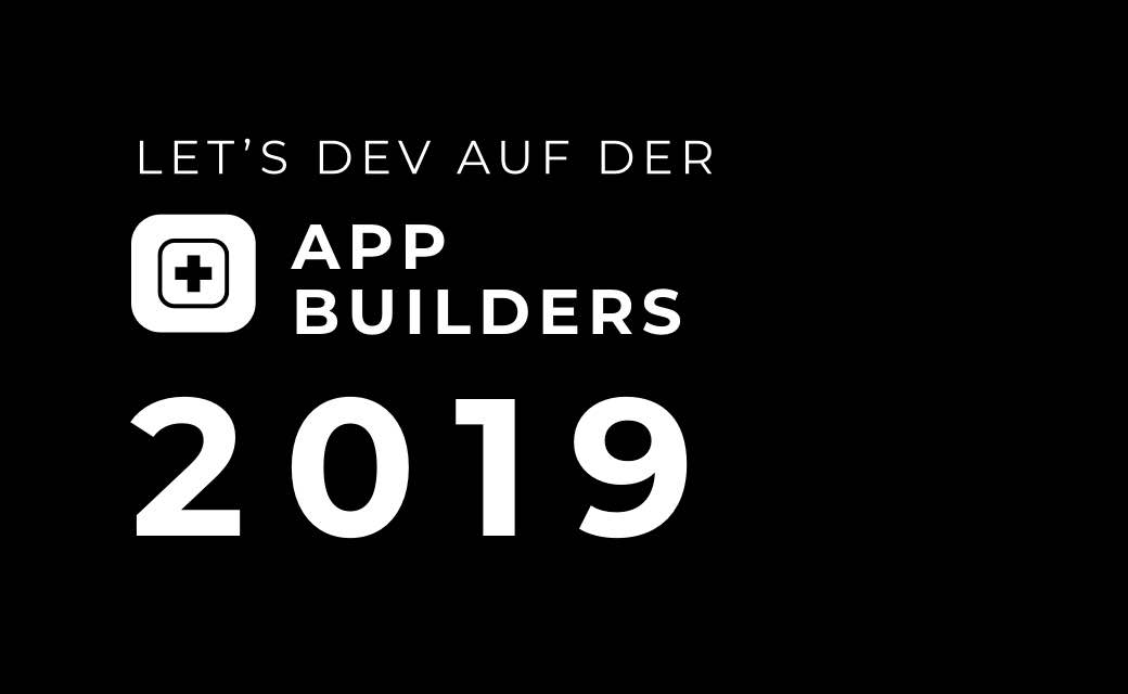 let's dev Blog | App Builders 2019