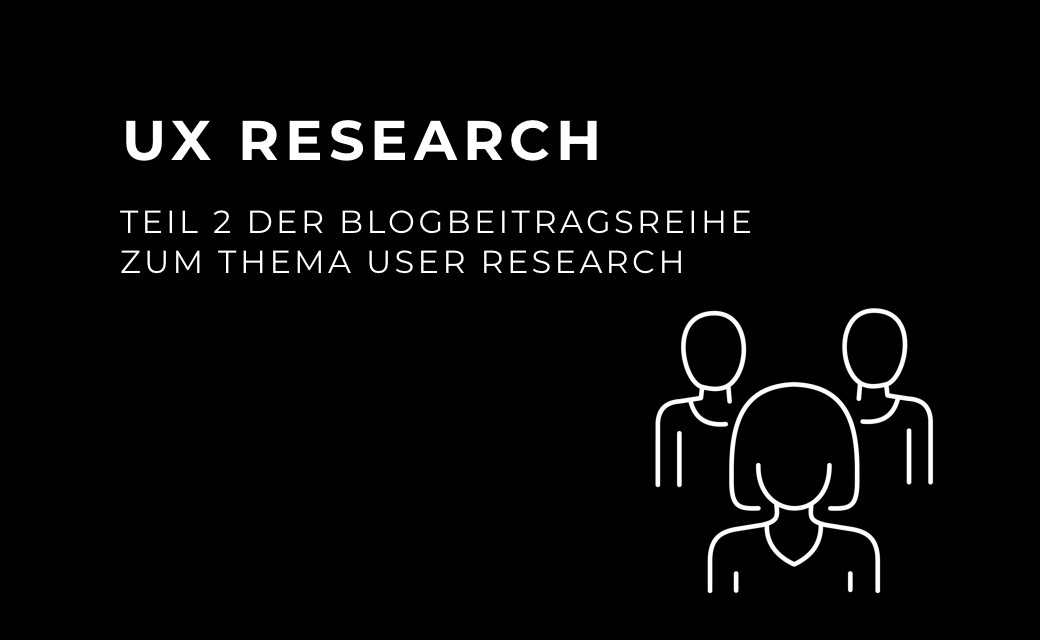 let's dev Blog | UX Research Teil 2 - Was ist UCD und was hat User Research damit zu tun?