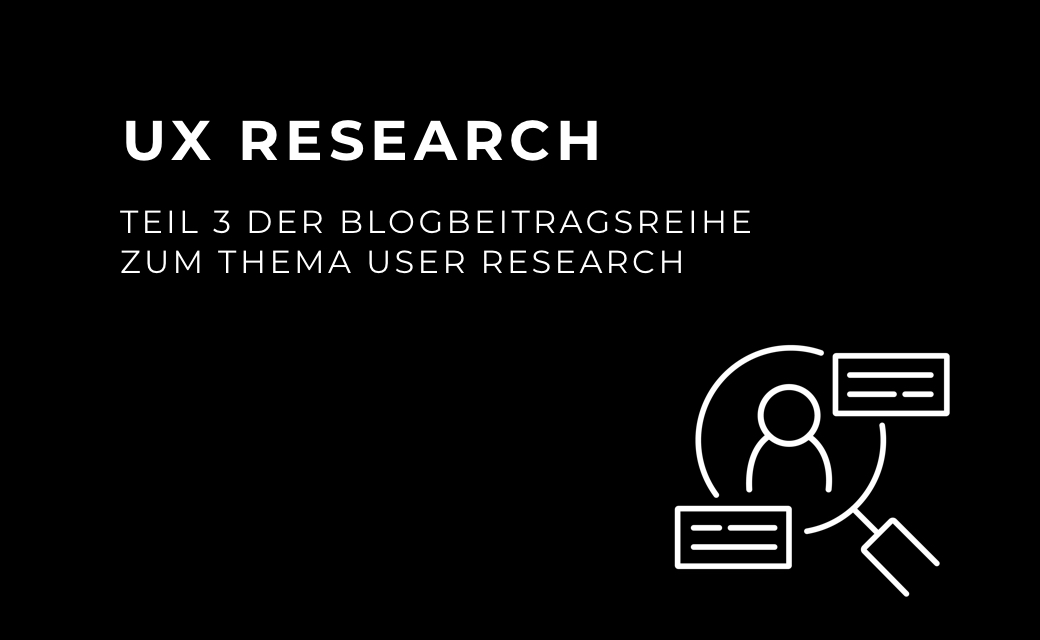 let's dev Blog | UX Research Teil 3 – UX Methoden