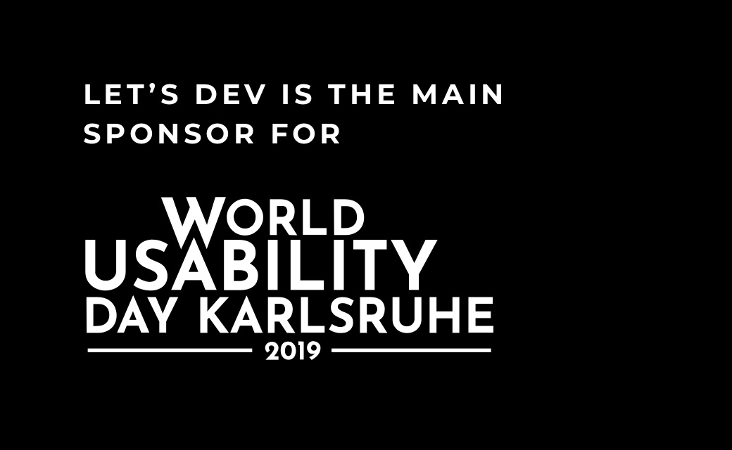 let's dev Blog | World Usability Day 2019 in Karlsruhe - let's dev supports as main sponsor