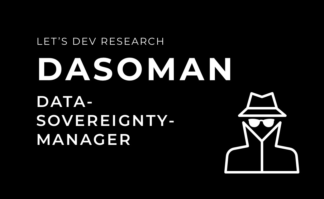 let's dev Blog | Dasoman - Data-Sovereignty-Manager